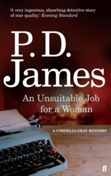 An Unsuitable Job for a Woman -- A Cordelia Gray Mystery