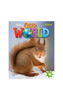 Our World Level Starter Workbook with Audio CD