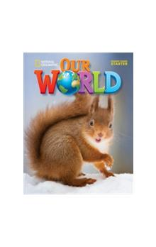 Our World Level Starter Student´s Book