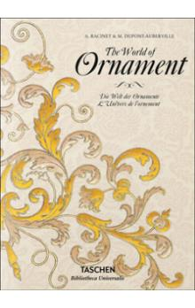 The World of Ornament (Bibliotheca Universalis)