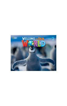 Welcome to Our World 2 Activity Book with Audio CD