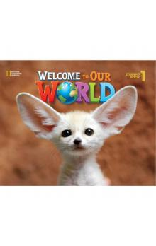 Welcome to Our World 1 Lesson Planner with Class Audio CD & Teacher&#39s Resource CD-ROM