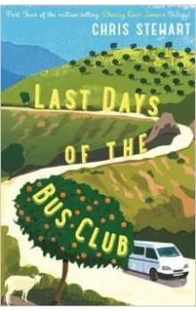 The Last Days of the Bus Club