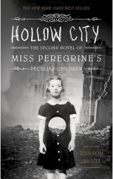 Hollow City - The second novel of Miss Oeregrine´s Peculiar Children