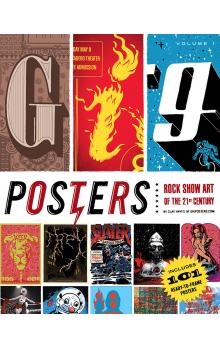 Gig Posters: Rock Show Art of the 21st Century v. 1