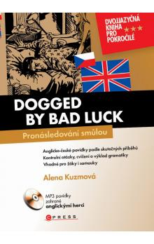 Pronásledovaní smůlou -- Dogged by bad luck