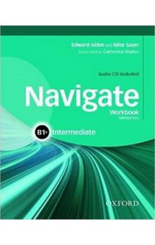 Navigate Intermediate B1+ -- Workbook without Key and Audio CD