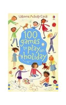 100 Games to Play on Holiday - Lumley Rebecca