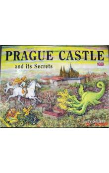 Prague Castle and its Secrets