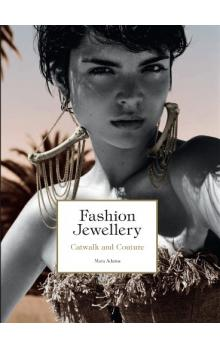 Fashion Jewellery: Catwalk and Couture