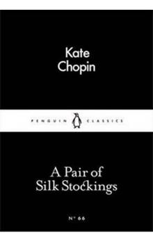 A Pair of Silk Stockings (Little Black Classics)
