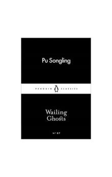 Wailing Ghosts (Little Black Classics)