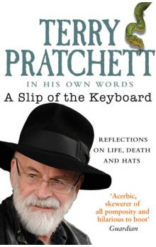 A Slip of the Keyboard : Collected Non-Fiction