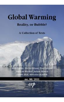 Global Warming -- Reality, or Bubble?