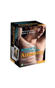 Rohen&#39s Photographic Anatomy Flash Cards, 2nd Ed.