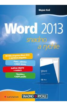 Word 2013 -- snadno a rychle