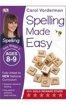 Spelling Made Easy Year 4 Age 8 - 9