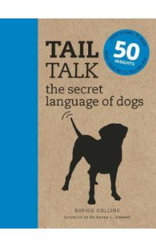 Tail Talk: The Secret Language of Dogs