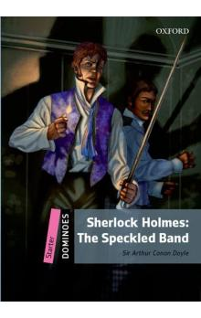 Dominoes Second Edition Level Starter - Sherlock Holmes: The Adventure of the Speckled Band