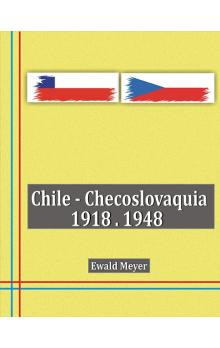 Chile - Checoslovaquia 1918-1948