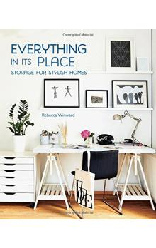 Everything in its Place - Storage for Stylish Homes