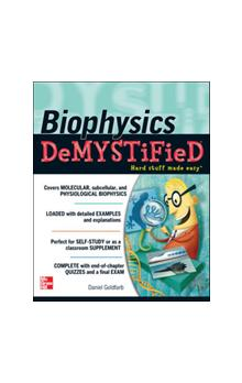 Biophysics Demystified