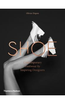 Shoe: Contemporary Footwear by Inspiring Designers