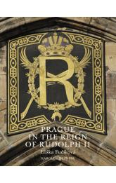 Prague in the Reign of Rudolph II