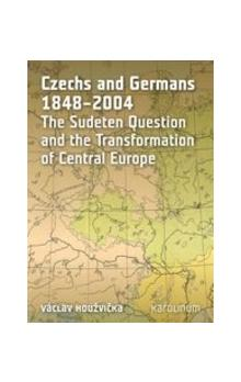 Czechs and Germans 1848–2004