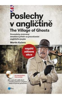 Poslechy v angličtině -- The Village of Ghosts