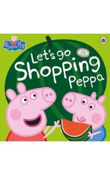Peppa Pig: Let&#39s Go Shopping Peppa