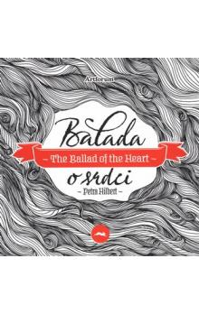 Balada o srdci / The Ballad of the Heart