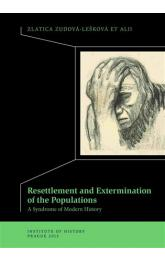 Resettlement and Exterminations of Populations -- A Syndrome of Modern History