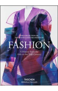 Fashion. A History from the 18th to the 20th Century