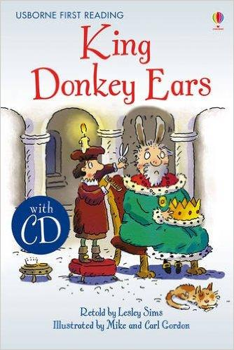 Usborne First Reading Level 2: King Donkey Ears  + CD