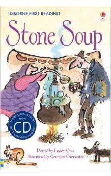Usborne First Reading Level 2: Stone Soup + CD - Sims Lesley