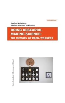 Doing Research, Making Science -- The Memory of Roma Workers