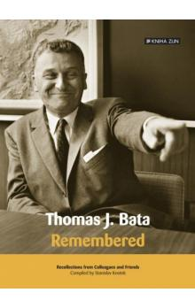 Thomas J. Bata, remembered