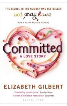 Committed: A Love Story