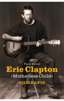 Eric Clapton -- Motherless Child