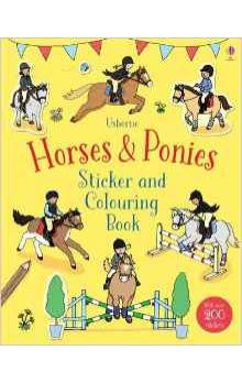 Horses and Ponies Sticker and Colouring Book (First Colouring Books)
