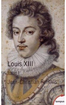 Louis XIII Tome 1