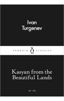 Kasyan from the Beautiful Lands (Little Black Classics)