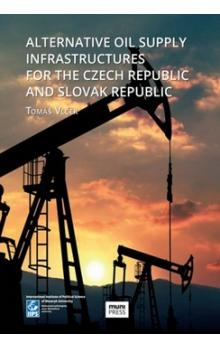 Alternative Oil Supply Infrastructures for the Czech Republic and Slovak Rep.