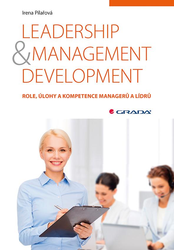 Leadership & management development -- Role, úlohy a kompetence managerů a lídrů