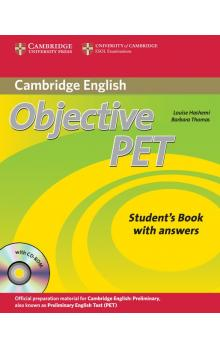 Objective PET Self-study Pack (Student's Book with answers with CD-ROM and Audio CDs(3)) -- Učebnice - Hashemi Louise, Thomas Barbara