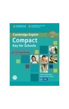Compact Key for Schools Student&#39s Pack Student&#39s Book without Answers with CD-ROM, Workbook without Answers with Audio CD