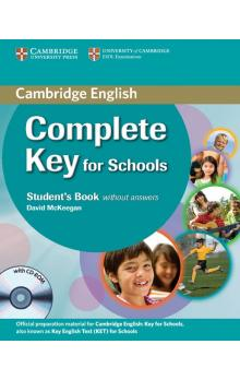 Complete Key for Schools Stud. Pack (SB without Answ.with CD-ROM, WB without Answ.with Audio CD) -- Učebnice