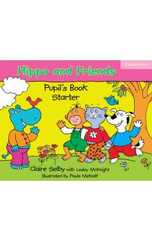 Hippo and Friends Starter Pupil's Book -- Učebnice