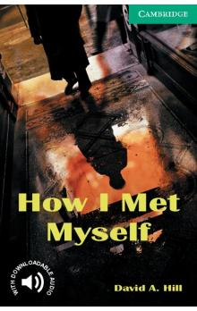 FRAUS Hill David A. - How I Met Myself Level 3 -- Doplňky